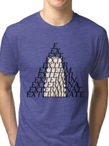 Doctor Who Dalek — EXTERMINATE Tri-blend T-Shirt
