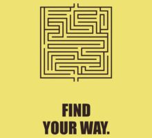 Find Your Way - Corporate Start-up Quotes Kids Tee