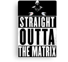 Morpheus - Straight outta The Matrix Canvas Print