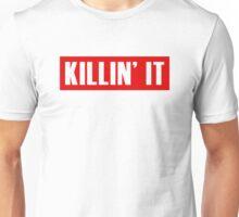 Killin' It - Red Unisex T-Shirt