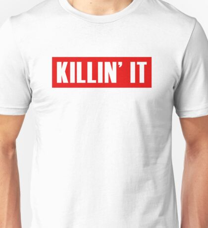 Killin' It - Red Unisex T-Shirt