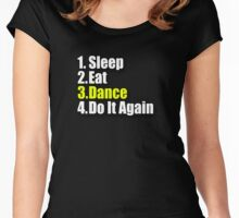 Sleep Eat Dance - Do It Again - Dancing T-Shirt Clothing Sticker Women's Fitted Scoop T-Shirt