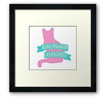 Cats Against Cat Calls Pastel Framed Print