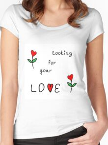 Looking for your love Women's Fitted Scoop T-Shirt