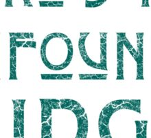 WHERE'S THAT CONFOUNDED BRIDGE? - destroyed teal Sticker
