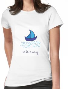 Sail away Womens Fitted T-Shirt