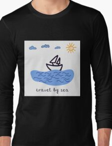 Travel by sea  Long Sleeve T-Shirt