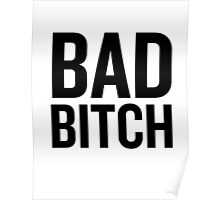 Bad Bitch 2 (Black) Poster