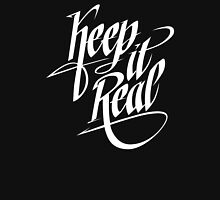 Keep It Real - White Unisex T-Shirt