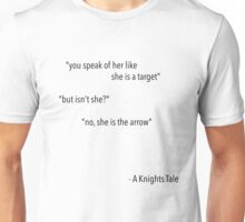 A Knights Tale Quote Unisex T-Shirt