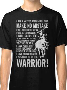 I AM A NATIVE AMERICAN Classic T-Shirt