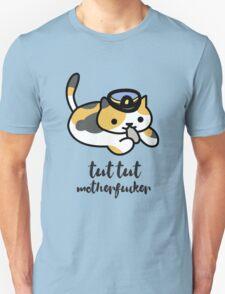 Tut tut motherfucker Unisex T-Shirt