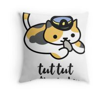 Tut tut motherfucker Throw Pillow