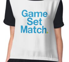 Game, Set, Match. Chiffon Top