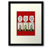 Bertha's Been Busted Framed Print