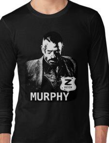Z Nation: Murphy  Long Sleeve T-Shirt