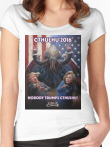 NOBODY TRUMPS CTHULHU! Cthulhu 2016 T-Shirt Women's Fitted Scoop T-Shirt