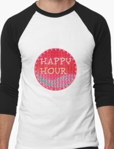 happy hour Men's Baseball ¾ T-Shirt