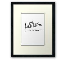 Join or Die Framed Print