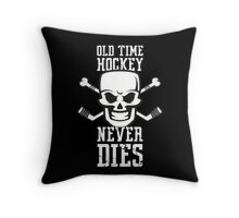 Old Time Hockey Never Dies Throw Pillow