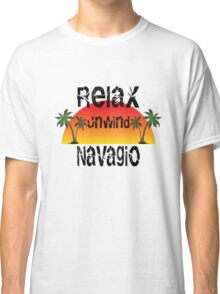 Relax, Unwind Navagio Classic T-Shirt