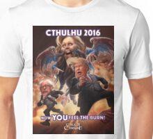Now YOU feel the BURN! Cthulhu 2016 T-Shirt Unisex T-Shirt
