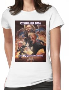Now YOU feel the BURN! Cthulhu 2016 T-Shirt Womens Fitted T-Shirt