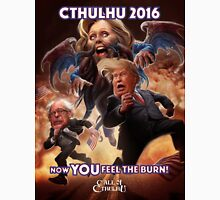 Now YOU feel the BURN! Cthulhu 2016 T-Shirt Unisex T-Shirt