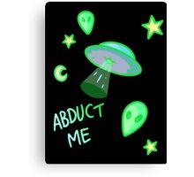 Abduct Me Canvas Print