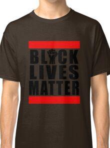Power Fist Black Lives Matter Classic T-Shirt