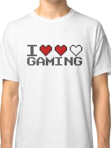 I Heart Gaming Quote Classic T-Shirt