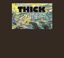 Thick Paint T-shirt and Hardcover Journal Unisex T-Shirt
