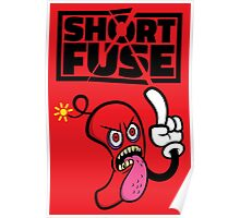 Short fuse angry red dynamite Poster