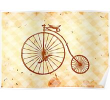 Old fashioned bicycle Poster