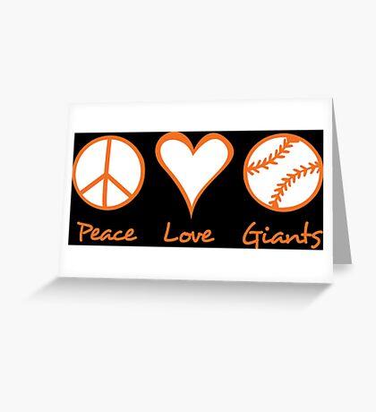 Peace, Love, Giants Greeting Card