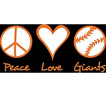 Peace, Love, Giants Photographic Print