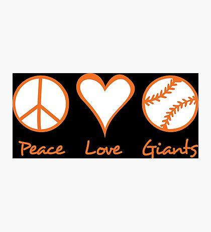 Peace, Love, Giants Photographic Print
