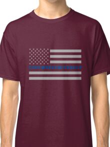Blue Lives Matter - Thin Blue Line Flag - Police Lives Matter Classic T-Shirt