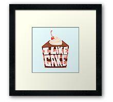 'I Like Chocolate Cake' Framed Print