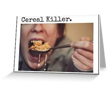 Cereal Killer Greeting Card