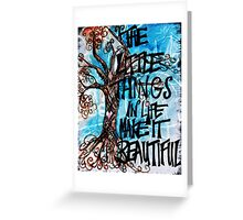 The little things Greeting Card