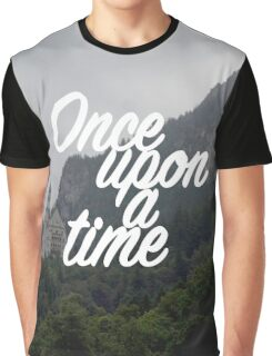 Once upon a time - Neuschwanstein Castle Graphic T-Shirt