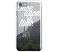 Once upon a time - Neuschwanstein Castle iPhone Case/Skin
