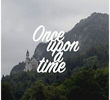 Once upon a time - Neuschwanstein Castle Photographic Print