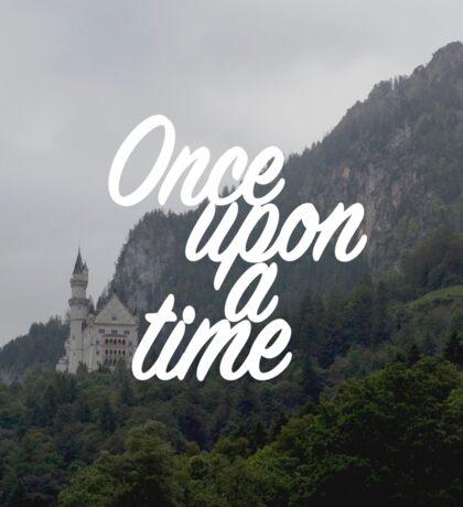 Once upon a time - Neuschwanstein Castle Sticker