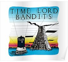 Time Lord Bandits Poster