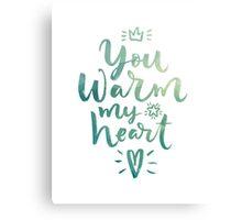 You Warm My Heart Green Canvas Print