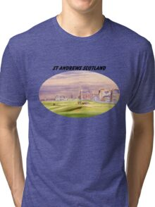 St Andrews Scotland With Banner Tri-blend T-Shirt