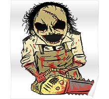 Leatherface. The Texas Chainsaw Massacre Poster