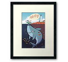 Ahoy! Framed Print